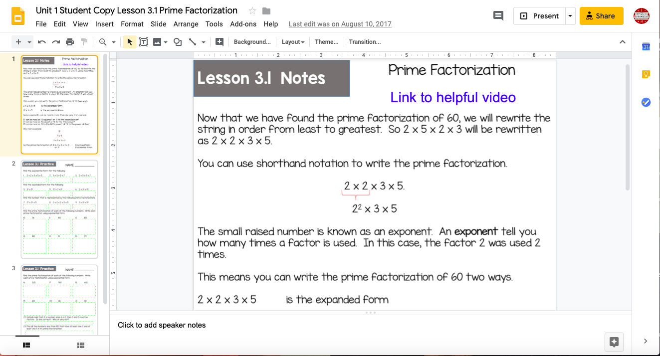 This is a copy of a page of notes on Google slides.  It shows how students can write prime factorization in short hand notation.