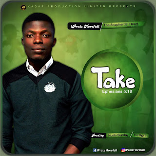 Download TAKE(mp3) by iPraiz Horsfall