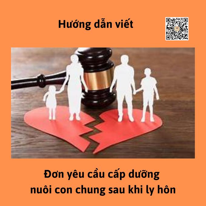 Hướng dẫn viết Đơn yêu cầu thi hành án về cấp dưỡng nuôi con sau khi ly hôn mới nhất