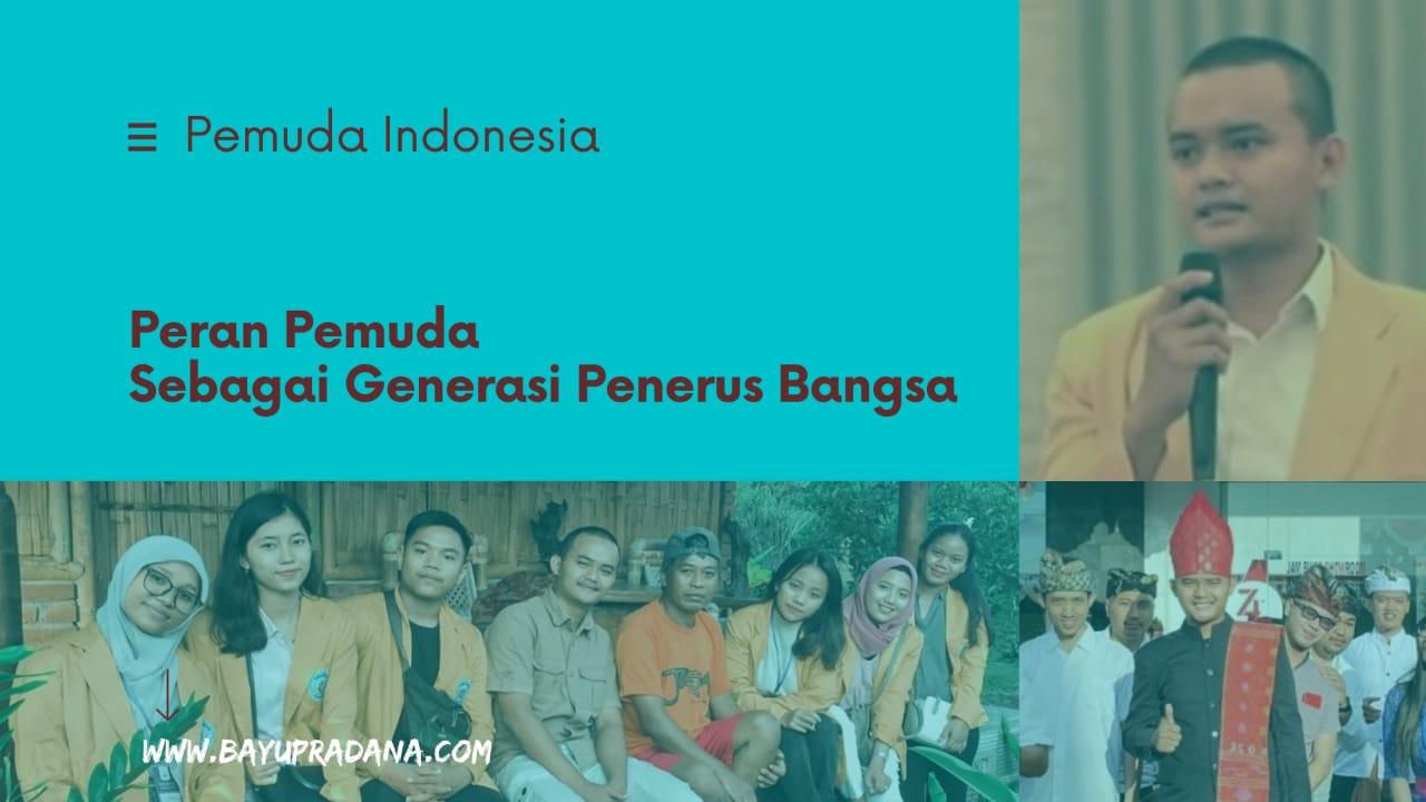 Peran Pemuda Generasi Penerus Bangsa