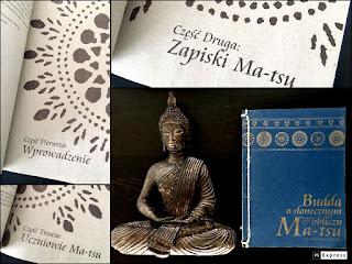 Budda o słonecznym obliczu. Nauczanie Mistrza zen Ma-tsu