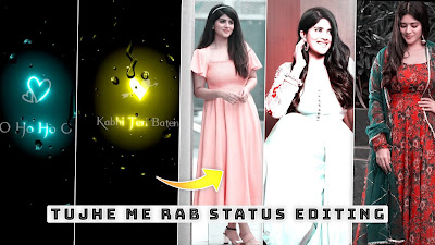 Tujh Me Rab Dikhta Status Kaise Banaye | Alight Motion Lyrics Beat Sync Editing Shake Effect Status