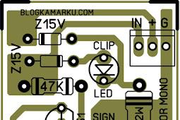 Rangkaian Clip Indicator Signal Untuk Power Mono
