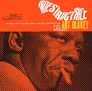 Art Blakey and the Jazz Messengers, Indestructible