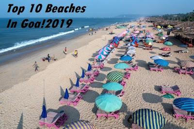 GOAS BEACHES-TOP 10 -(JULY-2019)
