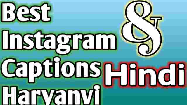Haryanvi Captions For Insta Haryanavi 2021