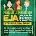 Prefeitura de Jaguarari informa que o período de matricula do EJA termina na próxima sexta-feira (20)