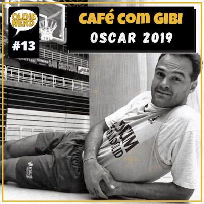 Oscar,2019,podcast,indicados,ganhadores,café,com,gibi,13