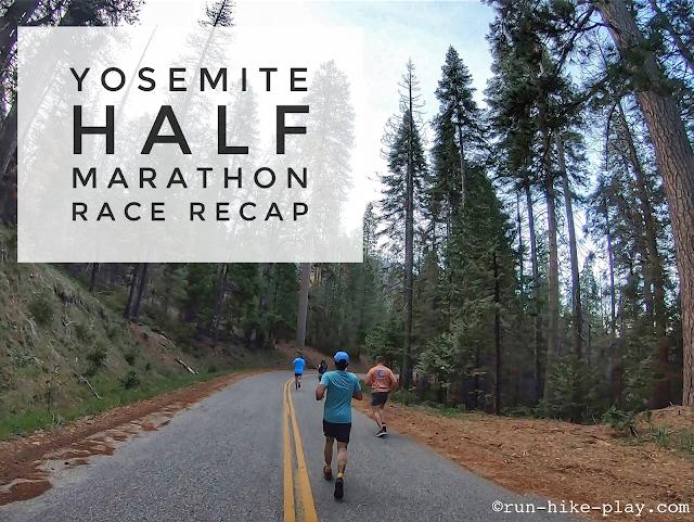 Yosemite Half Marathon Race Recap 5/11/19