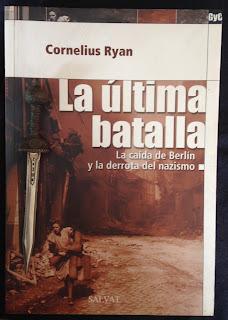 Portada del libro La última batalla, de Cornelius Ryan