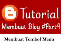 Tutorial Membuat Blog dengan Blogger [Bagian 4] - Membuat Menu / Tombol Navigasi