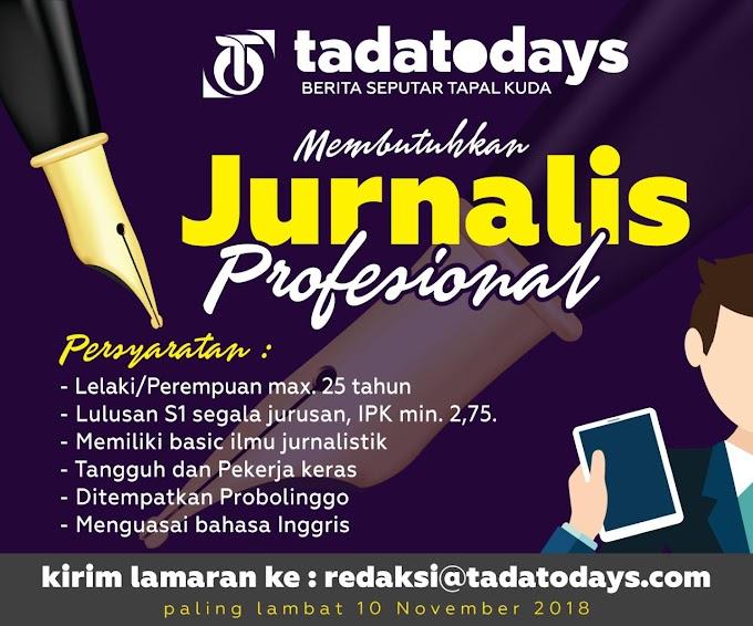 Lowongan Kerja Probolinggo Jurnalis Profesional - Tadatodays