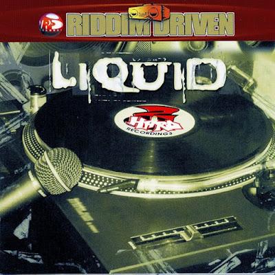 Le Riddim Dancehall : Liquid Riddim (2001)