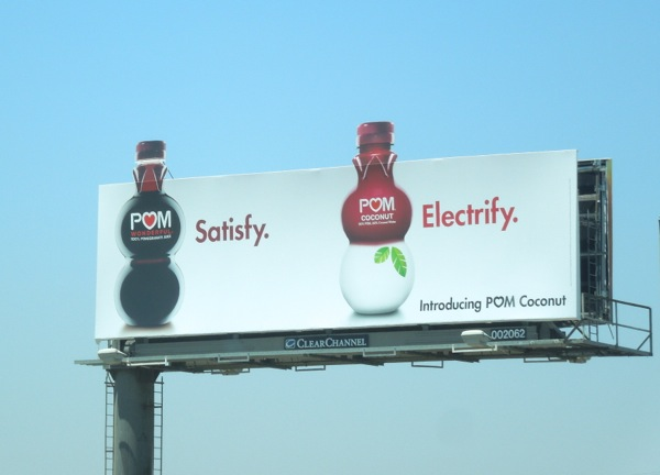 Pom Coconut Satisfy Electrify billboard