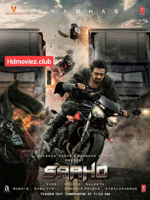 SAAHO Hindi Dubbed Full Movie Download 720p hd filmywap, filmyzilla, Jalshamoviez, mp4moviez