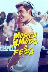 Música, Amigos e Festa - Dublado