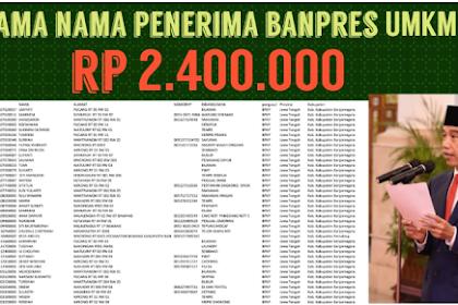 SANGAT LENGKAP DAFTAR NAMA-NAMA Penerima BLT UMKM Rp 2,4 Juta Dari Pemerintah Lengkap Se-Indonesia, Segera Cek Nama Anda Di LINK DISINI