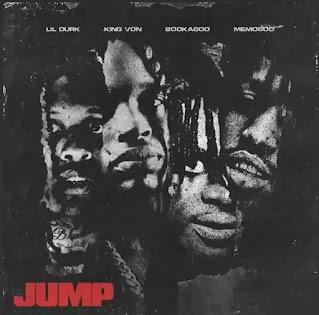 LIL DURK - JUMP LYRICS (ft. KING VON & BOOKA600)