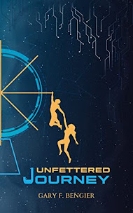 DNF Review: Unfettered Journey by Gary F. Bengier