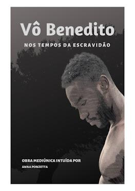Vô Benedito Nos Tempos da Escravidão (Clique na Imagem para Adquirir)