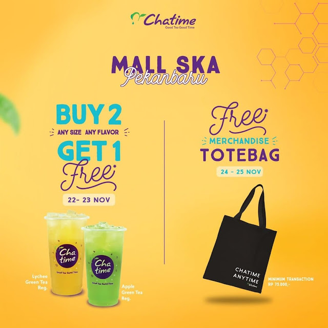 #Chatime - #Promo Buy 2 Get 1 Free & Free Totebag di Chatime Mall SKA Pekanbaru (s.d 25 Nov 2019)