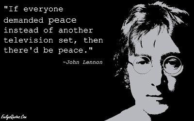 """Τζον Λένον: """"Αν ο καθένας απαιτούσε την ειρήνη αντί κι άλλης τηλεόρασης, τότε θα υπήρχε ειρήνη"""". Ακολουθεί το κείμενο: Χτυπάει ασταμάτητα το τύμπανο του πολέμου Καλεί να μπήγουν σίδερο στους ζωντανούς. Από τις διάφορες επικράτειες τους πολίτες σαν σκλάβους πουλημένους πετούν στην κόψη της λόγχης. Για τι; Τρέμει η γη πεινασμένη, απογυμνωμένη. Ζεμάτισαν την ανθρωπότητα στο λουτρώνα αιματηρό μόνο γιατί κάποιος επιμένει να κερδίσει την Αλβανία. Αρπάχθηκε το μίσος των ανθρώπινων σκυλολογιών αιμόχαρο, πέφτουν στο σώμα της γης χτυπήματα ανελέητα, μόνο για να περάσουν τον Βόσπορο καράβια κάποια αφορολόγητα. Σύντομα η γη δε θα' χει άσπαστο πλευρό. Και την ψυχή θα βγάλουν με τα χέρια απλωμένα στα δημόσια ταμεία, μόνο για να πάρει κάποιος στα χέρια του τη Μεσοποταμία. Εν ονόματι ποιών συμφερόντων η αρβύλα τη γη καταπατεί τρίζοντας άγρια; Τι είναι εκεί στον ουρανό των μαχών; Ελευθερία; Θεός; Δολάριο! Πότε επιτέλους θα σηκωθείς με όλο σου τ' ανάστημα εσύ, που τη ζωή σου δίνεις ηλίθια; Πότε θα πετάξεις στα μούτρα τους την ερώτηση γιατί πολεμάμε, αλήθεια!"""