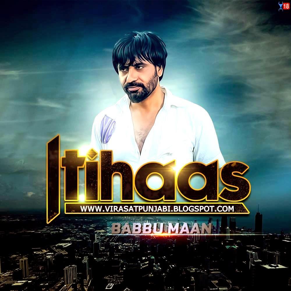 Shakiyaan Song Download Lyrics Mp3: Itihaas By Babbu Maan Mp3 Download