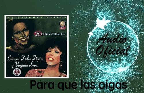 Para Que La Oigas | Carmen Delia Dipini & La Sonora Matancera Lyrics