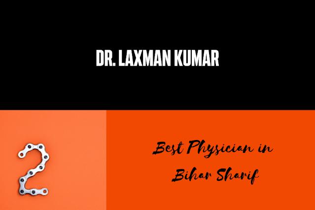 Dr Laxman Kumar bihar sharif
