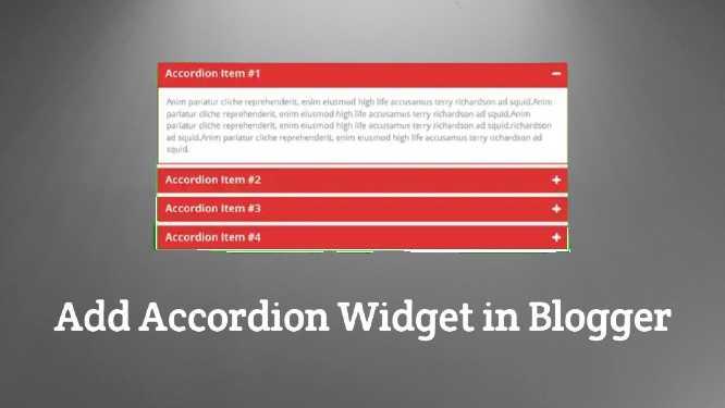 How to Add Accordion Widget in Blogger
