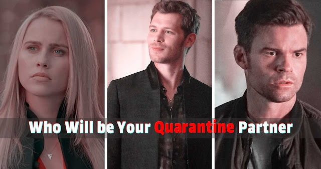 'The Originals' who will be your quarantine partner (Quiz)