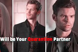 'The Originals' who will be your quarantine partner