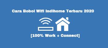 Cara Bobol Wifi Indihome Terbaru 2020 100 Work Connect