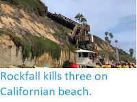 https://sciencythoughts.blogspot.com/2019/08/rockfall-kills-three-on-californian.html