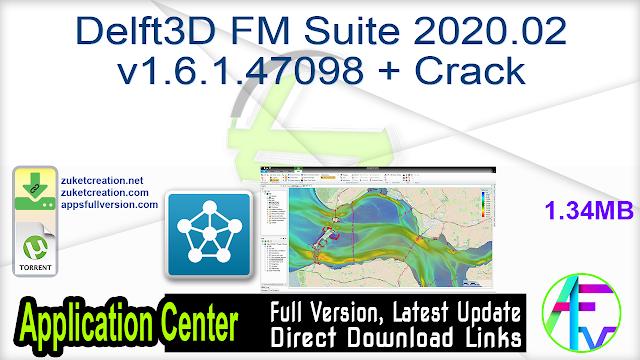 Delft3D FM Suite 2020.02 v1.6.1.47098 + Crack
