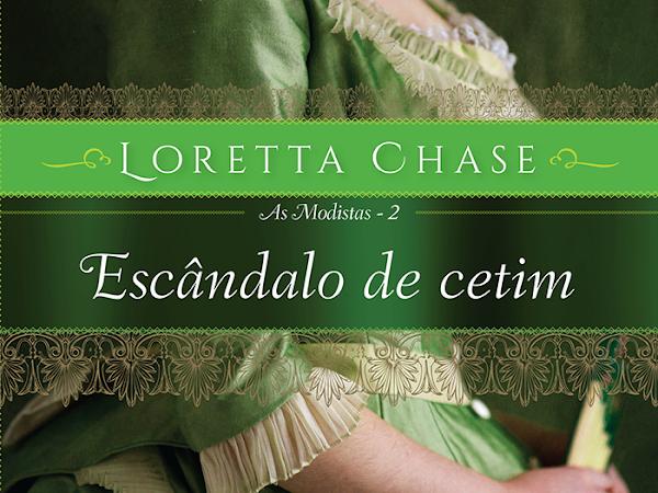 Resenha #373 - Escândalos de Cetim - Loretta Chase - Arqueiro