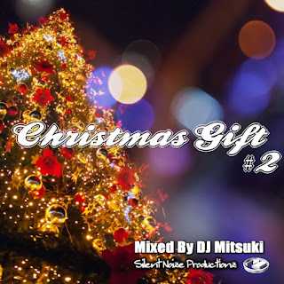 Christmas Gift #2 Mixed By DJ Mitsuki