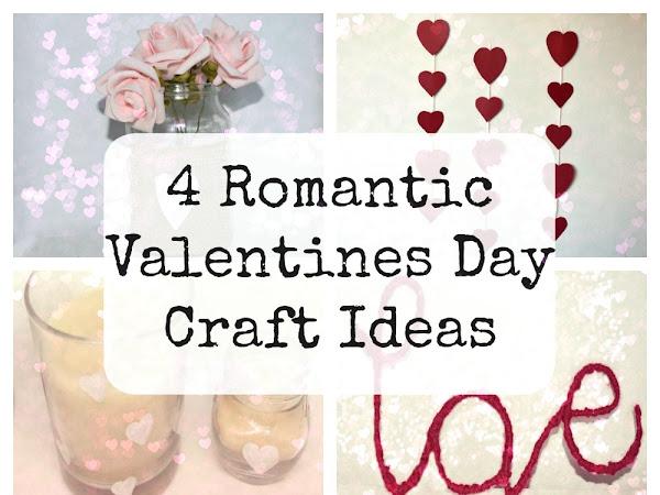 4 Romantic Valentines Day Craft Ideas