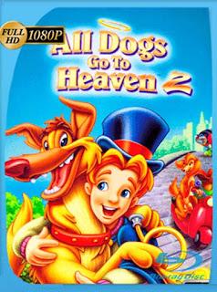 Todos Los Perros Van Al Cielo 2 [1996] HD [1080p] Latino [GoogleDrive] SilvestreHD