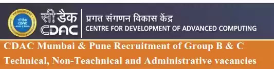CDAC Mumbai Pune Group-B C Vacancies 2021