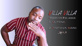 Villa Villa - Vutomi (EP) [Exclusivo 2021] (Download MP3)