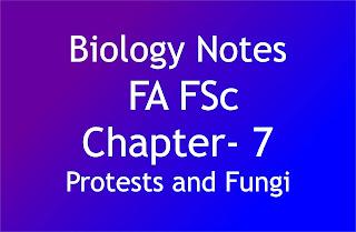 Protests and Fungi Biology Notes FA FSc