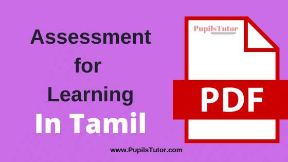 Assessment for Learning PDF Book, Notes and Study Material in Tamil Medium Download Free for B.Ed 1st and 2nd Year