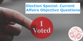 Election Special: Current Affairs Objective Questions Based on Loksabha and Vidhansabha Election 2019 Result