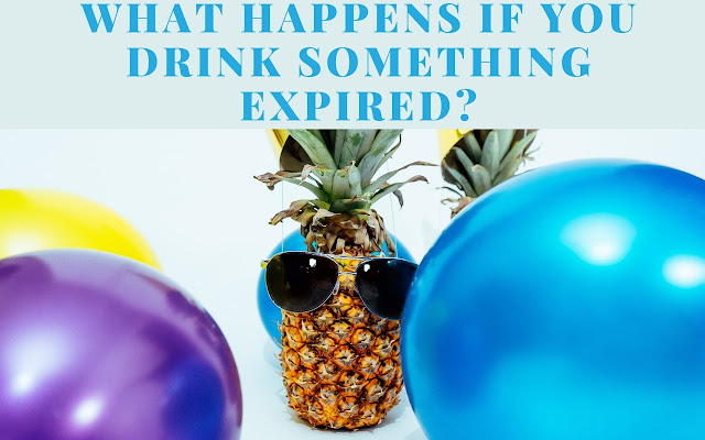What happens if you drink something expired
