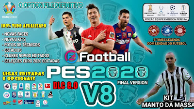 PES 2020 PS4 Compilation Option File V8 FINAL DLC 8.0 by Emerson Pereira