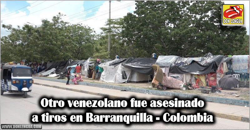 Otro venezolano fue asesinado a tiros en Barranquilla - Colombia