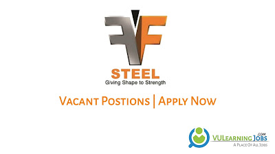 FF Steel Internship Jobs In Pakistan May 2021 Latest | Apply Now