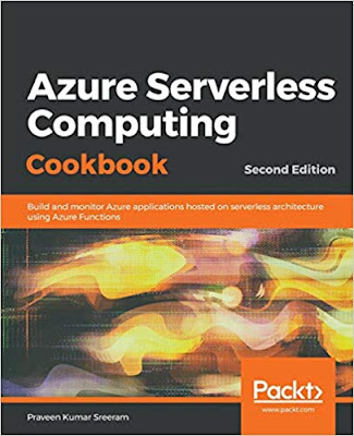 Azure Serverless Computing Cookbook – Second Edition