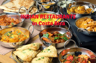 Indian Food Restaurants Where To Find In Costa Rica